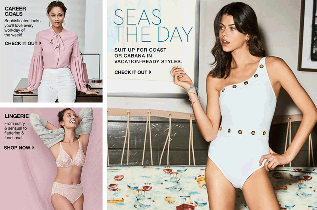Career Goals Check it out, Seas the Day, Suit up for Coast or Cabana in Vacation-Ready styles, Check it out, Lingerie Shop now