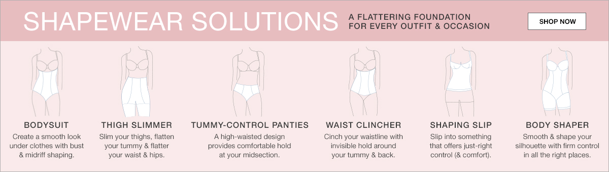 Shapewear Solutions, A Flattering Foundation For Every Outfit and Occasion, Shop now