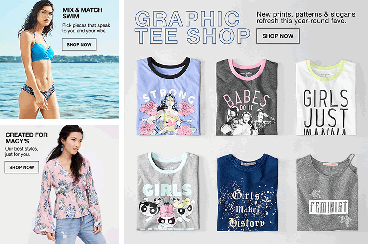 Graphic Tee Shop, New prints, patterns and slogans refresh this year-round fave, Shop now, Mix and Match Swim, Shop now, Created for Macy's, Shop Now