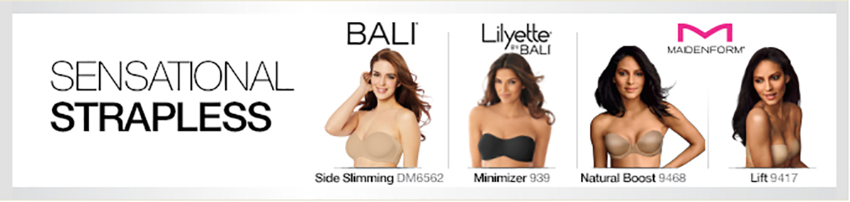 Sensational Strapless, Bali, Side Slimming, Minimizer, Natural Boost, Lift