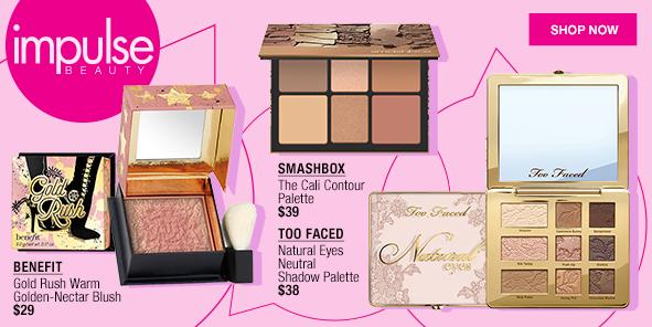 Impulse Beauty, Benefit, Smashbox, Too Faced, Shop now