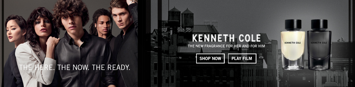 Kenneth Cole, The New Fragrance For Her and For Him, Shop Now,Play Film, The Here, The Now, The Ready