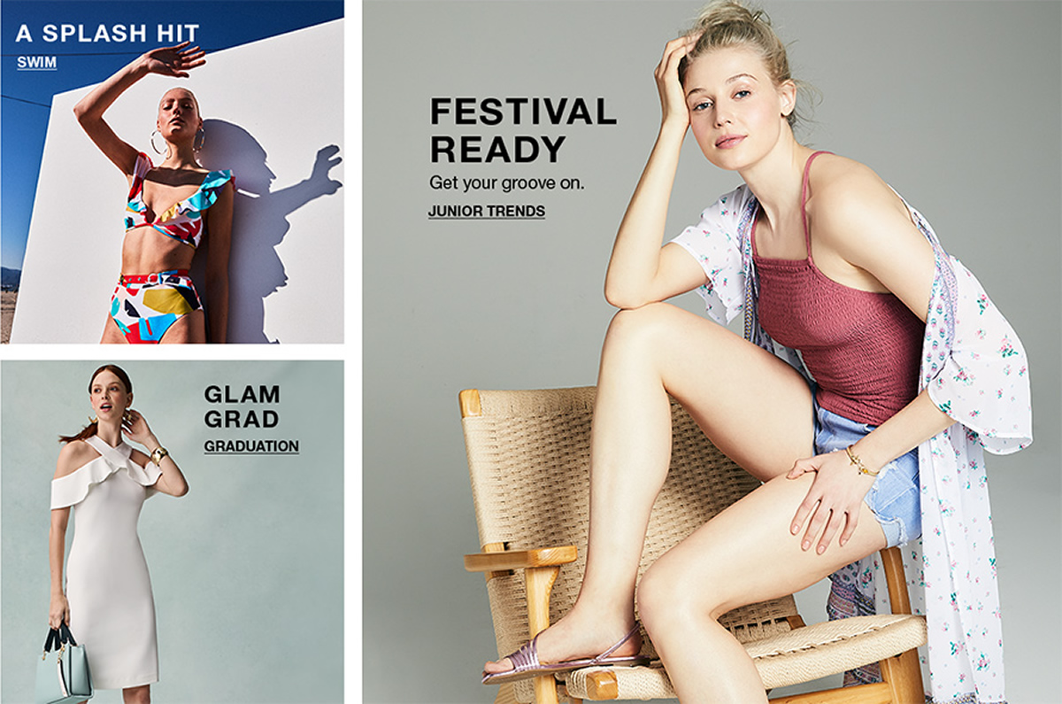 A Splash Hit, Swim, Festival Ready, Get your groove on, Junior Trends, Glam, Grad, Graduation