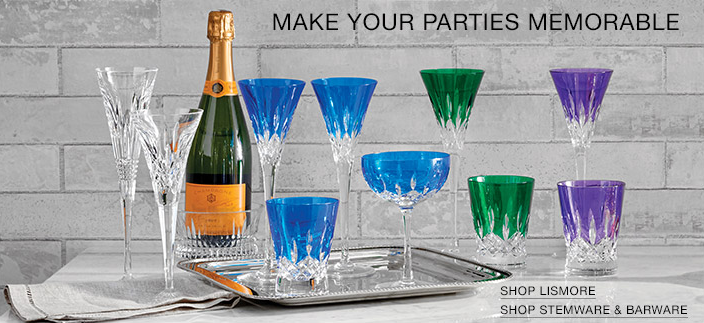 Make Your Parties Memorable, Shop Lismore, Shop Stemware and Barware