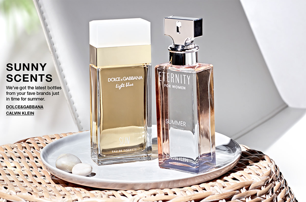 Sunny Scents, We've got the latest bottles from your fave brands just in time for summer, Dolce and Gabbana, Calvin Klein