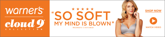 "Warner's cloud 9 Collection, ""so Soft my Mind is Blown"", Shop now"
