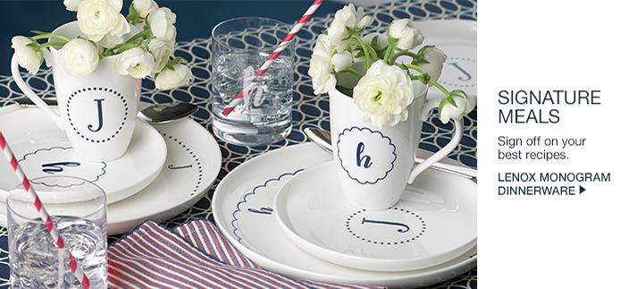 Signature Meals, Sign off on your best recipes, Lenox Monogram Dinnerware