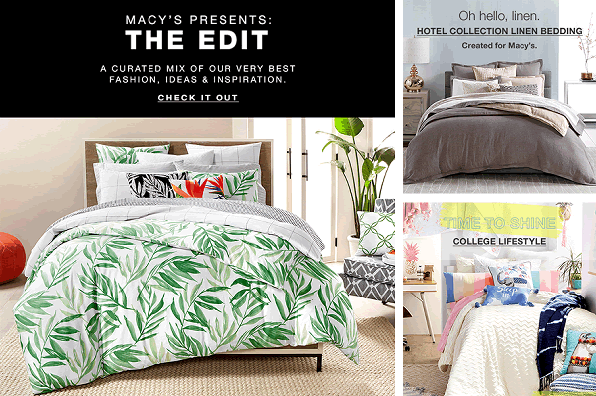 Macy's Presents: The Edit, A Curated Mix of Our Very Best Fashion, Ideas and Inspiration, Check it Out, Oh hello, Linen, Hotel Collection Linen Bedding, Time to Shine, College Lifestyle