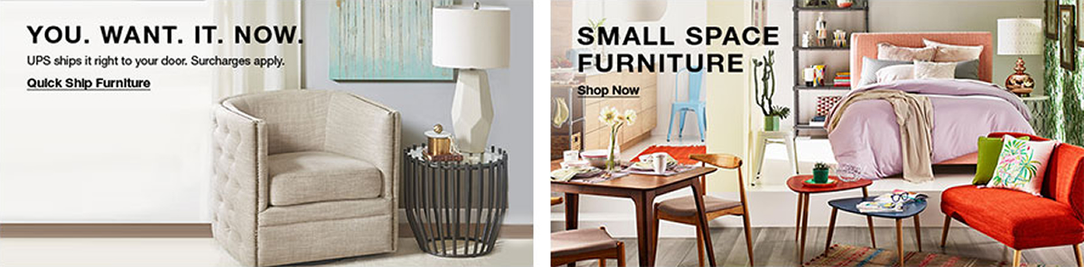 You Want it Now, Ups ships it right to your door, Surcharges apply, Quick Ship Furniture, Small Space Furniture, Shop Now