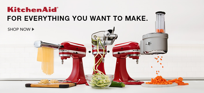 KitchenAid, for Everything you Want to Make, Shop now
