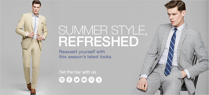 Summer Style Refreshed, Reassert yourself with this season's latest looks