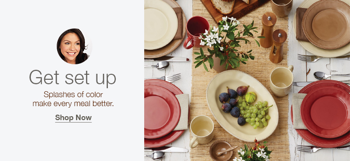 Get set up, Splashes of color make every meal better, Shop Now