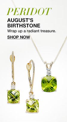 Peridot August's Birthstone, Wrap up- a radiant tresure, Shop now