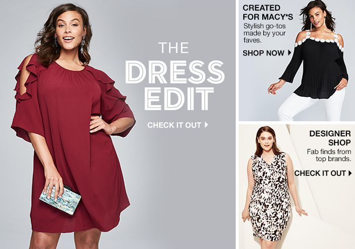 The Dress Edit, Check it Out, Created for Macy's, Stylish go-tos made by your faves, Shop now, Designer Shop, Fab finds from top brands, Check it Out