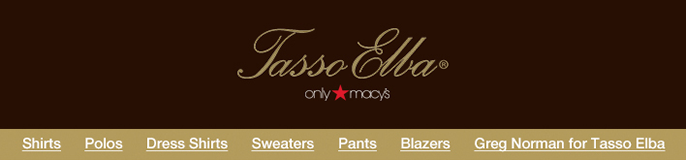Tasso Elba, Only Macy's, Shirts, Polos, Dress Shirts, Sweaters, Pants, Blazers, Greg Norman for Tasso Elba