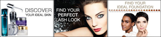 Discover your Ideal Skin, Find your Perfect Lash Look, Find your Ideal Foundation