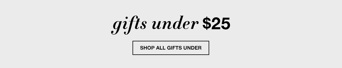 Gifts Under $25, Shop all Gifts Under
