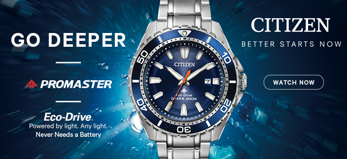 Go Deeper, Promaster, Eco-Drive, Citizen, Better Starts Now, Watch Now
