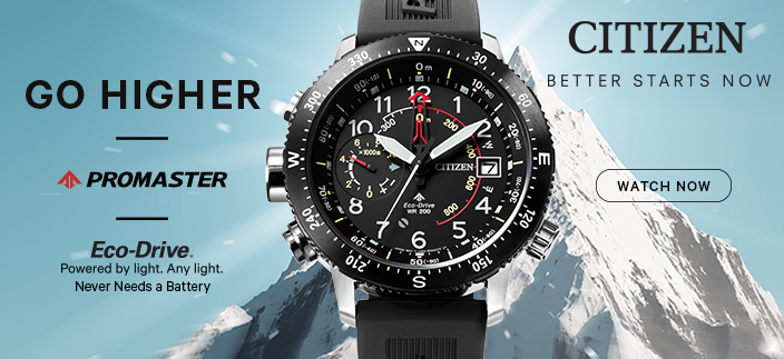 Go Higher, Promaster, Eco-Drive, Citizen, Better Starts Now, Watch Now