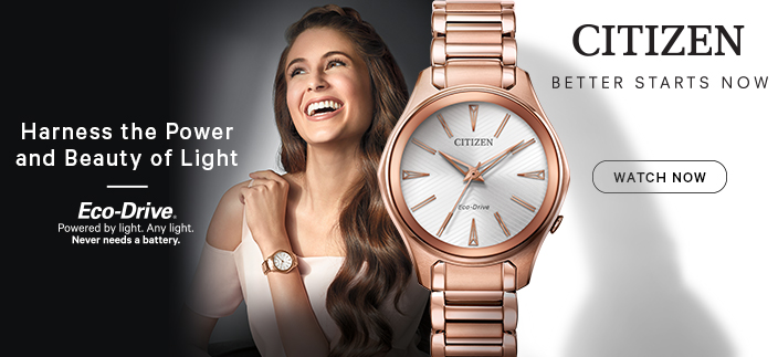 Harness the Power and Beauty of Light, Eco-Drive, Citizen, Better Starts Now, Watch Now