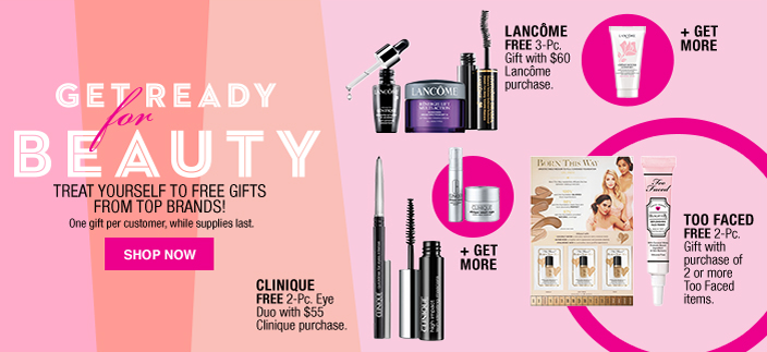 Get Ready for Beauty, Treat Yourself to Free Gifts From Top Brands! One gift per customer, while supplies last, Shop now