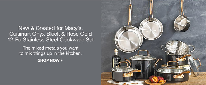 New and Created for Macy's, Cuisinart Onyx Black and Rose Gold 12-pieces Stainless Steel Cookware Set, The mixed metals you want to mix things up in the kitchen, Shop Now