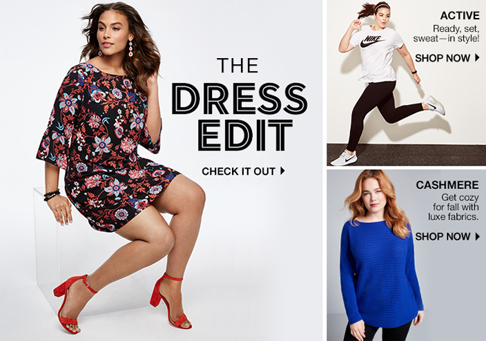 The Dress Edit, Check it Out, Active, Ready, set, sweat-in style! Shop Now, Cashmere, Get cozy for fall with luxe fabrics, Shop Now