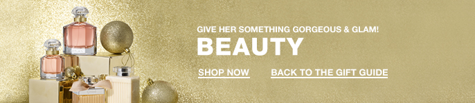 Give Her Something Gogeous and Glam! Beauty, Shop Now, Back to the Gift Guide