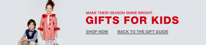 Make Their Season Shine Bright, Gifts for Kids, Shop Now, Back to the Gift Guide