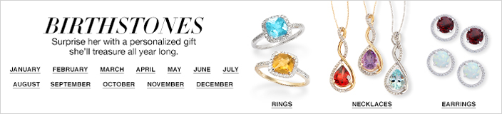 Birthstones, Surprise her with a personalized gift she'll treasure all year long, Rings, Necklaces, Earrings