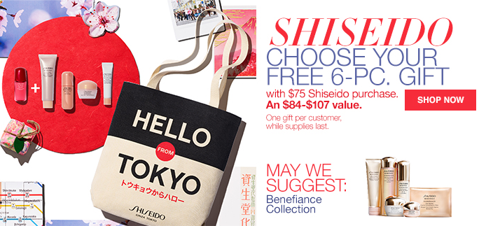Shiseido Choose Your Free 6-Piece Gift, with $75 Shiseido purchase, An $84-$107 value, One gift per customer, while supplies last, Shop now, May We Suggest: Benefiance Collection