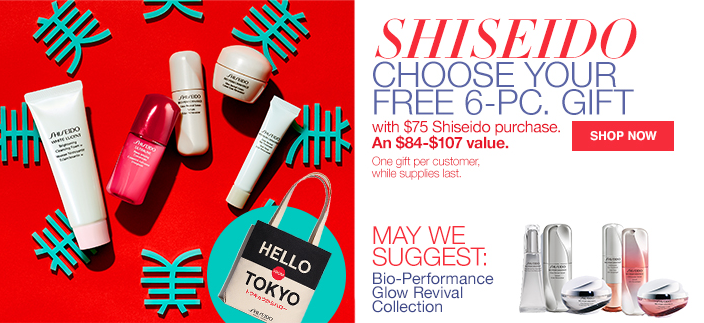 Shiseido Choose Your Free 6-Piece Gift, with $75 Shiseido purchase, An $84-$107 value, One gift per customer, while supplies last, Shop now, May We Suggest: Bio-Performance Glow Revival Collection