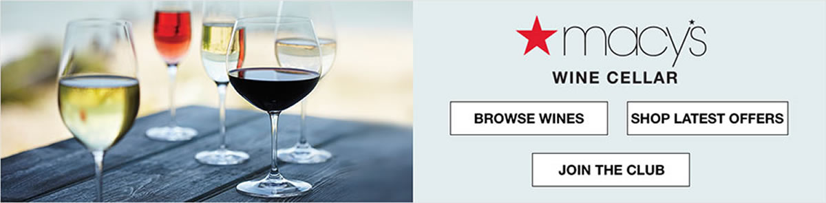 Macy's Wine Cellar, Browse Wines, Shop Latest Offers, Join The Club
