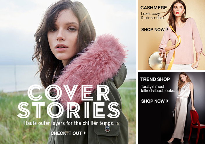 Cover Stories, Haute outer layers for the chillier temps, Check it Out, Cashmere, Luxe, cozy and oh-so-chic, Shop Now