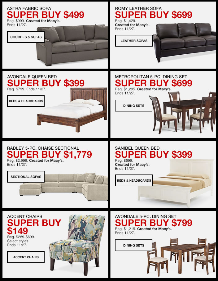 Astra Fabric Sofa, Super Buy $499, Couches and Sofas, Romy Leather Sofa, Super Buy $699, Leather Sofas, Avondale Queen Bed, Super Buy $399, Beds and Headboards, Metropolitan 5-Piece, Dining Set Super Buy $699, Dining Sets