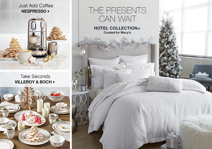 Just Add Coffee Nespresso  Take Seconds Villeroy and Boch  The Presents Can  Wait Hotel. Macy s Home Store   Macy s