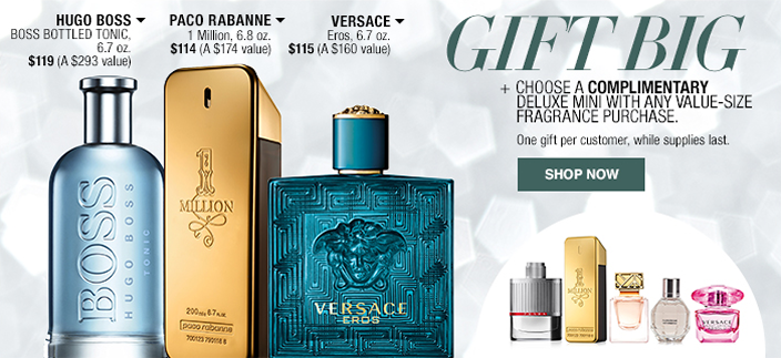 Gift Big, + Choose a Complimentary Deluxe Mini with any Value-Size Fragrance Purchase, Shop now, Hugo Boss, Paco Rabanne, Versace