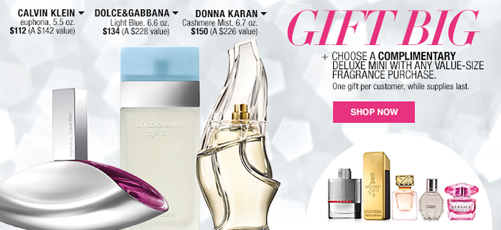 Gift Big, + Choose a Complimentary Deluxe Mini with any Value-Size Fragrance Purchase, One gift per customer, while supplies last, Shop now, Calvin Klein, Dolce and Gabbana, Donna Karan