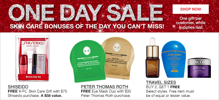 One Day Sale Skin Care Bonuses of the Day you Can't Miss! Shop now, One gift per customer, while supplies last, Shiseido, Peter Thomas Roth, Travel Sizes