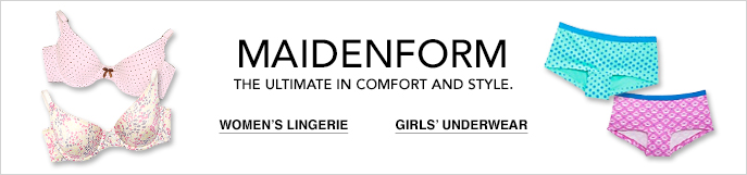 Maidenform, The ultimate in comfort and style, Women's Lingerie, Girls' Underwear