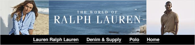 The World of Ralph Lauren, Lauren Ralph Lauren, Denim and Supply, Polo, Home