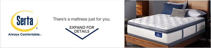 Serta Always Comfortable. There's a mattress just for you.