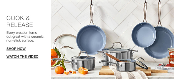 Cook and Release, Every creation turns out great with a ceramic, non-stick surface, Shop Now, Watch The Video