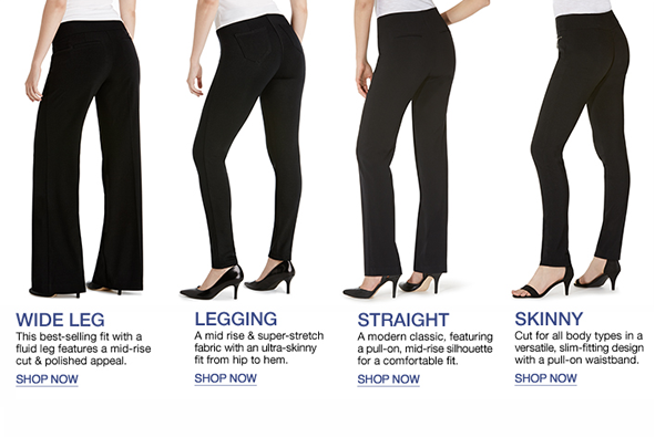 Wide Leg, Shop now, Legging, Shop now, Straight, Shop now, Skinny, Shop now