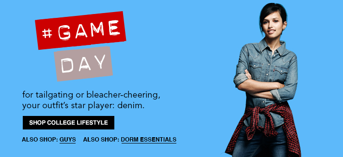 Game Day, for tailgating or bleacher-cheering, your outfit's star player: denim, Shop College Lifestyle, Also Shop: Guys, Also Shop: Dorm Essentials