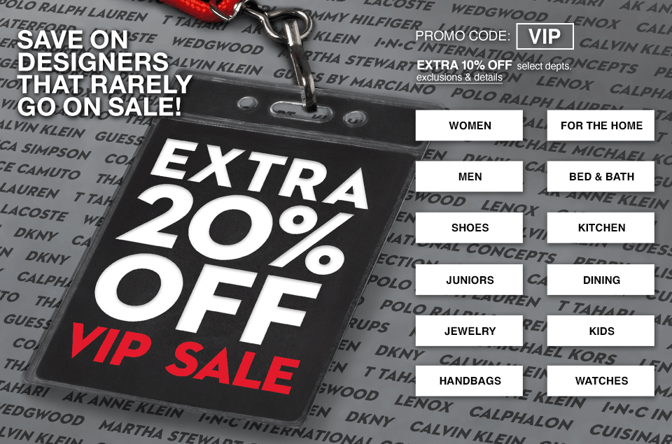 save on designers that rarely go on sale, promo code vip, extra ten percent off select departments