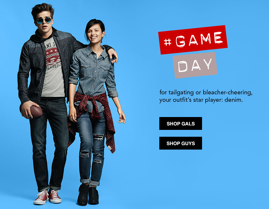 Game Day. for tailgating or bleacher-cheering, your outfit's star player: denim.