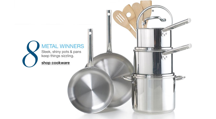 Metal winners - Sleek, shiny pots and pans keep things sizzling
