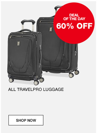 Deal of the day. 60% off All Travelpro Luggage