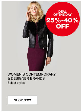 Women's Contemporary and Designer Brands. Select styles